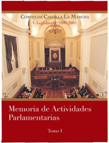 Memoria de Actividades Parlamentarias V Legislatura Tomo I (1999 ...