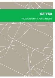 Toimintakertomus ja tilinpäätös 2010 (pdf) - Sitra