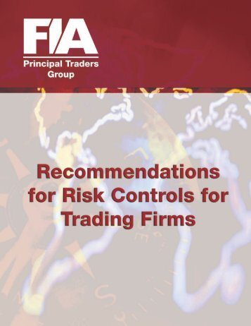 FIA PTG Recommends Risk Controls for Trading Firms