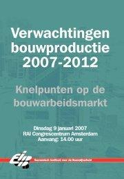 Verwachtingen bouwproductie 2007-2012 - FlexNieuws