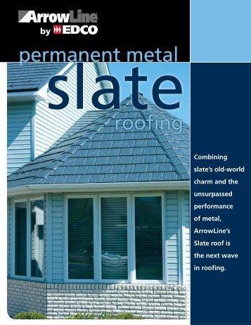 ArrowLine Slate Roofing - Watson Metals LLC
