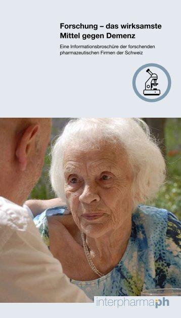 Forschung – das wirksamste Mittel gegen Demenz - Interpharma