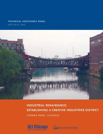 Industrial Renaissance: Establishing a - ULI Chicago - Urban Land ...