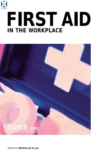 Guide to First Aid in the Workplace - 2001 - NSW HSC Online
