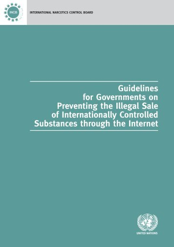 Guidelines for Goverments on Preventing the Illegal Sale of ... - INCB