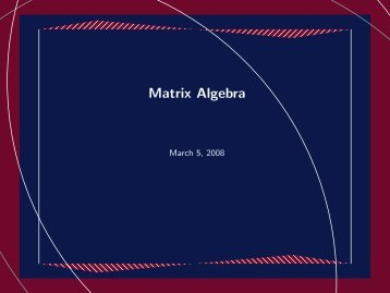 Slides on Matrix Algebra