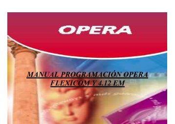 MANUAL PROGRAMACIÓN OPERA FLEXICOM Y 4 - telecomdirect