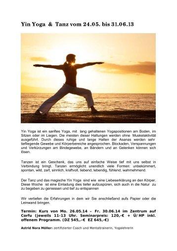 Yin Yoga & Tanz vom 24.05. bis 31.06.13 - Elementar-Reisen