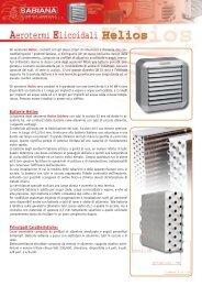 Batterie Helios Principali Caratteristiche: