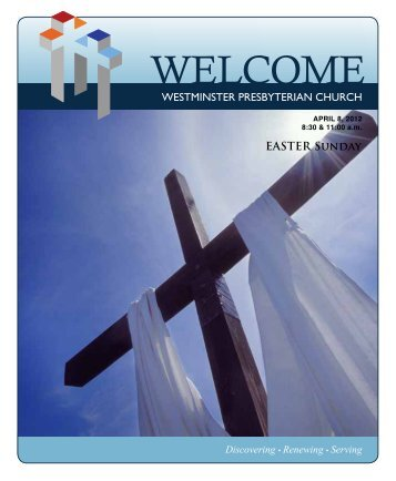 April 8, 2012 Easter - Westminster Presbyterian Church