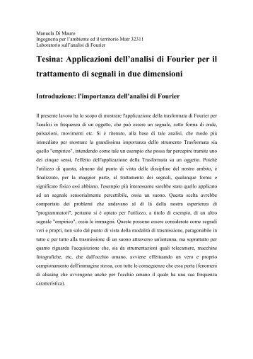 Applicazioni dell'analisi di Fourier per il trattamento di segnali in due