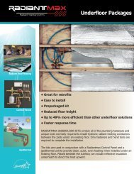 Radiantmax Underfloor Packages Underfloor ... - WaterFurnace