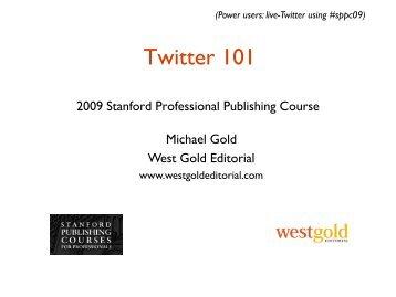 GOLD_Twitter 101 - 7-13-09.pdf