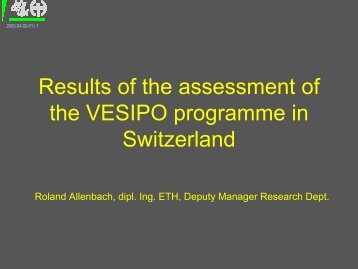 Results of the assessment of the VESIPO programme in Switzerland