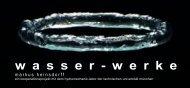 wasser-werke, Installationen und Objekte - Heinsdorff, Markus
