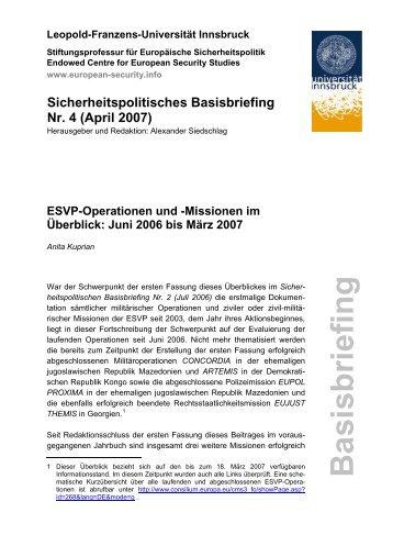 Missionen im Überblick: Juni 2006 bis März 2007