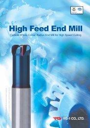 High Feed End Mill - YG-1