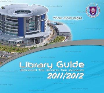 Library Guide - UTHM Library - Universiti Tun Hussein Onn Malaysia