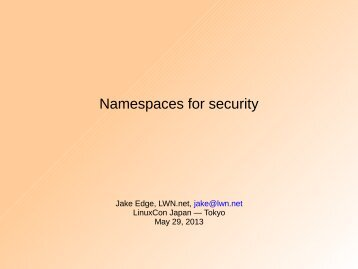 Namespaces for security - The Linux Foundation