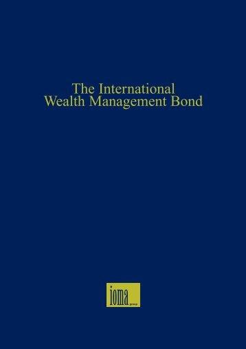 International Wealth Management Bond - IOMA Group