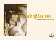 Forebygging av allergi hos barn - Norges Astma- og Allergiforbund