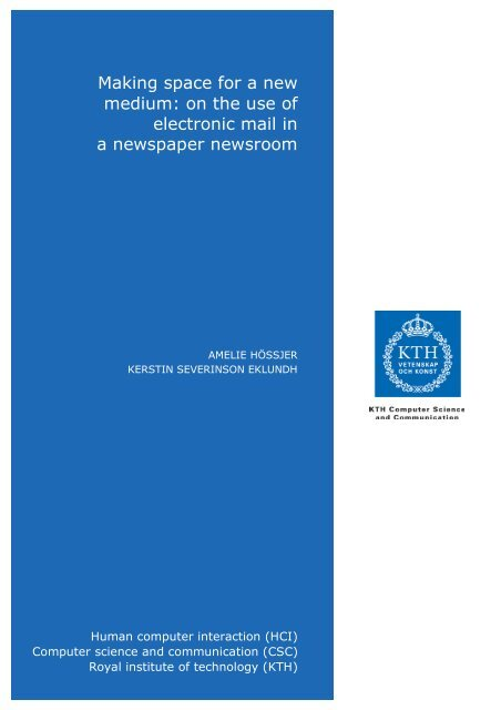 Making space for a new medium: on the use of electronic mail ... - KTH