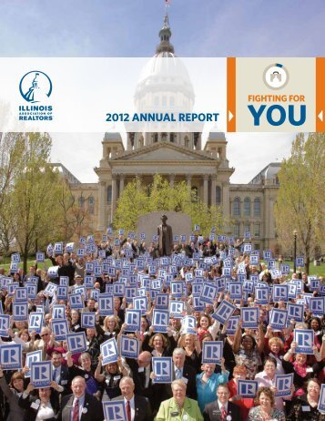 2012 IAR Annual Report - Illinois Association of REALTORS