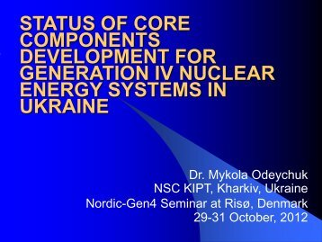 status of core components development for ... - Nordic Gen 4