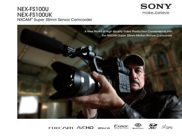 Download the NEX-FS100U Brochure - Sony