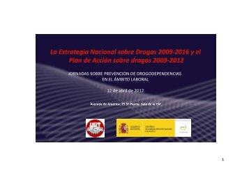 La Estrategia Nacional sobre Drogas 2009-2016 y ... - fsp ugt almeria