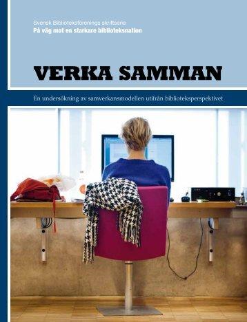 VERKA SAMMAN - Svensk Biblioteksförening