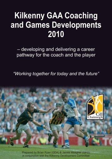 Kilkenny GAA Coaching and Games Developments 2010