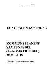 Kommuneplan 2005 - 2015 (pdf) - Songdalen kommune