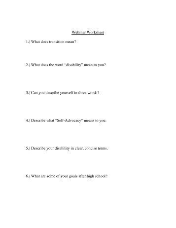 Webinar Worksheet 1.) What does transition mean? 2.) What does ...