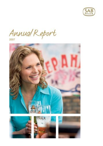 Download the SABMiller plc 2007 Annual report PDF (3.70Mb)