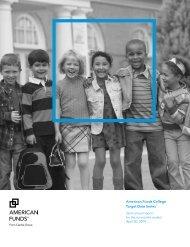 Semi-annual Report - American Funds College Target Date Series