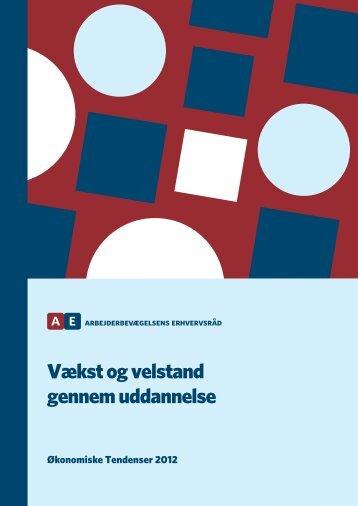 Hent publikationen her - Arbejderbevægelsens Erhvervsråd