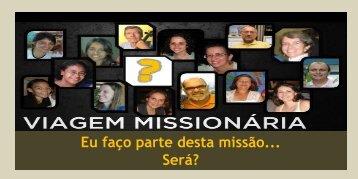 Eu faço parte desta missão... Será? - ipbg.org.br