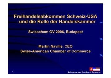 Freihandelsabkommen Schweiz-USA und die Rolle ... - SwissCham