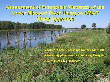 Assessment of Floodplain Wetlands of the Lower Missouri River ...