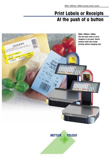 Print Labels or Receipts At the push of a button - Mettler Toledo