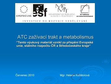 ATC GIT a metabolismus