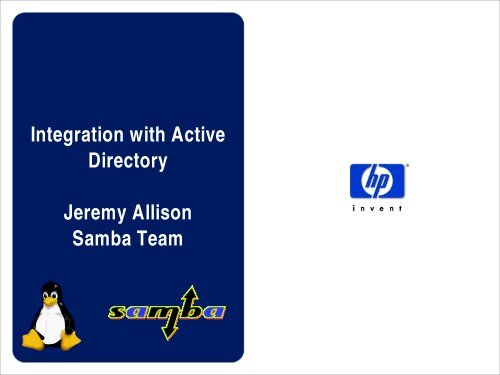 Integration with Active Directory Jeremy Allison Samba Team