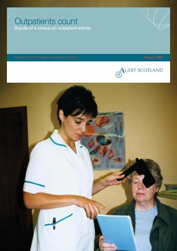 Outpatients count (PDF | 435 KB)Opens in new ... - Audit Scotland