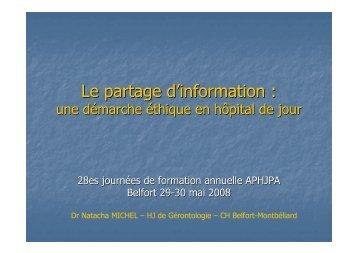 Le partage d׳information : - APHJPA