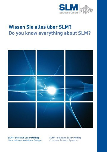 Wissen Sie alles über SLM? Do you know ... - Laser Lines Ltd.