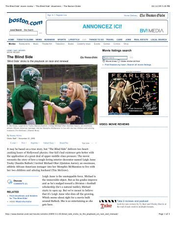the blind side movie review Movie review the blind side based on a true story, this is a surprisingly moving and inspirational tale of christian compassion, self-discovery the blind side is not the film you might expect judging solely from the previews and marketing.