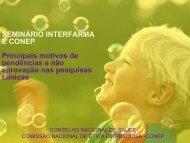 SEMINÁRIO INTERFARMA E CONEP Principais motivos de ...