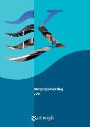 GMK Burgerjaarverslag2011.indd - Gemeente Katwijk