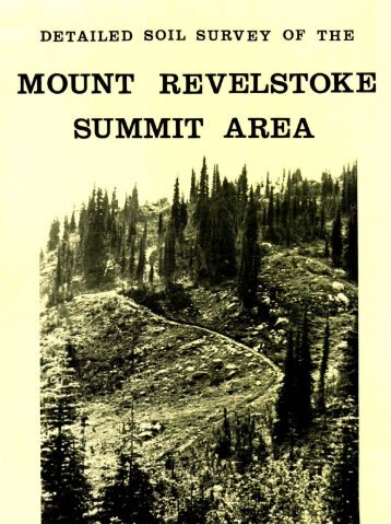 Detailed Soil Survey of the Mount Revelstoke Summit Area.